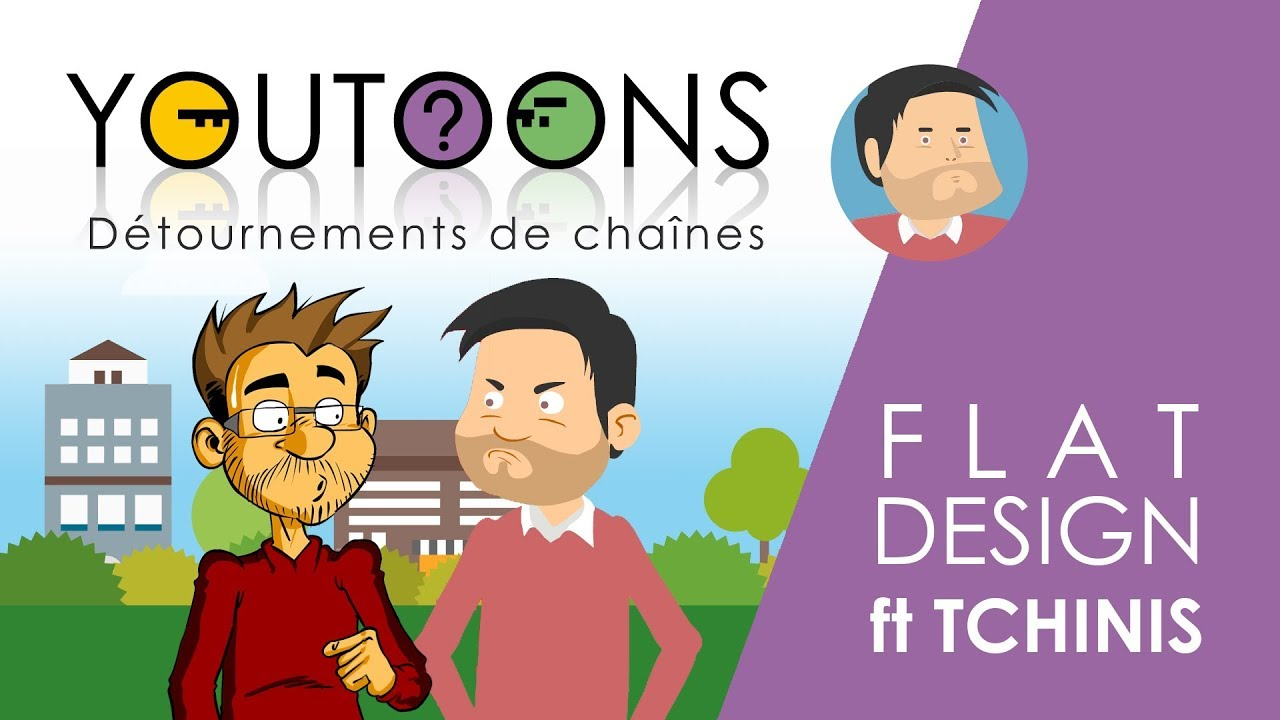 Youtoons #01 – Flat Design – ft Tchinis